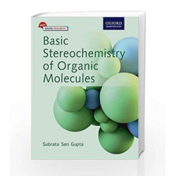 Basic Stereochemistry of Organic Molecules by Subrata Sen Gupta Book-9780199451630