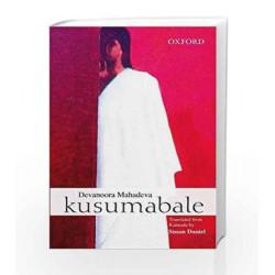 Kusumabale by Devanoora Mahadeva Book-9780199457014