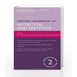 Oxford Handbook of Nutrition and Dietetics (Oxford Medical Handbooks) by Joan Webster-Gandy Book-9780199585823