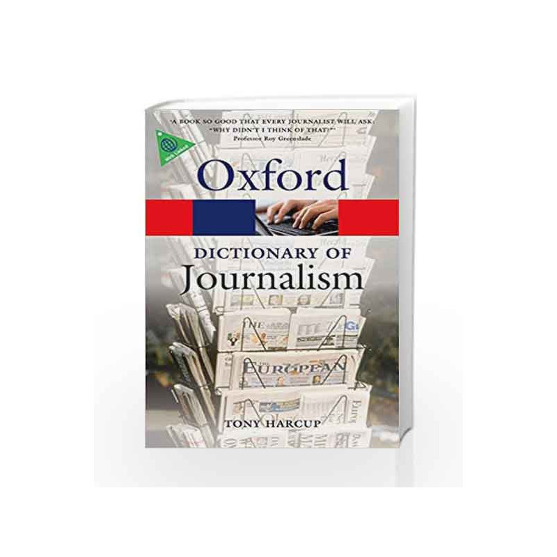 A Dictionary of Journalism (Oxford Quick Reference) by G.K Book-9780199646241