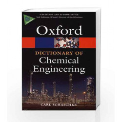 A Dictionary of Chemical Engineering (Oxford Quick Reference) by GK Book-9780199651450