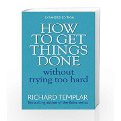 How to Get Things Done Without Trying Too Hard 2e by NAAGARAZAN Book-9780273751106