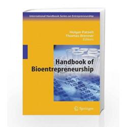 Handbook of Bioentrepreneurship (International Handbook Series on Entrepreneurship) by Holger Patzelt Book-9780387483436