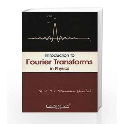 Introduction to Fourier Transforms in Physics by Gamalath Book-9780521700542