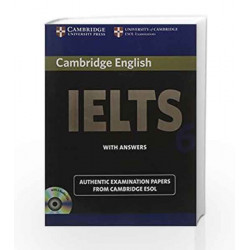 Camb Ielts 6: with Answers with 2 Audio CDs (South Asian Edition) (IELTS Practice Tests) by ESOL Book-9780521720212