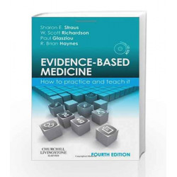 Evidence-Based Medicine: How to Practice and Teach it by Straus Book-9780702031274