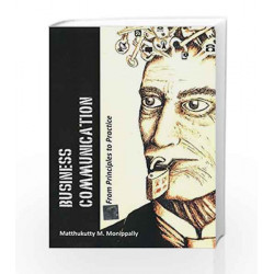 Business Communication: From Principles to Practice by Matthukutty M. Monippally Book-9781259026164