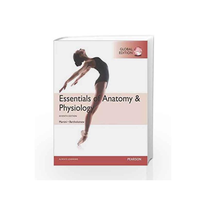 Essentials Of Anatomy Physiology 7e By Martinibartholomew Buy