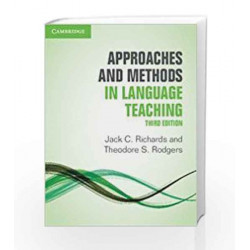 Approaches and Methods in Language Teaching by Jack C.Richards and Theodore S. Rodgers Book-9781316617977