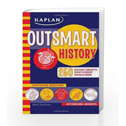 Outsmart History (Kaplan Outsmart Series) by - Book-9781419552007