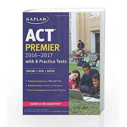 ACT Premier 2016-2017 with 8 Practice Tests: Online + DVD + Book (Kaplan Test Prep) by PETERS Book-9781506203171