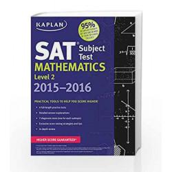 Kaplan SAT Subject Test Mathematics Level 2 2015-2016 (Kaplan Test Prep) by Kaplan Book-9781618658395