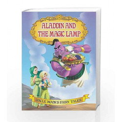 Aladdin and the Magic Lamp (Uncle Moon\'s Fairy Tales) by Dreamland Publications Book-9781730119071