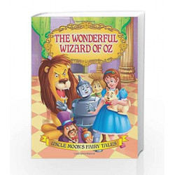 The Wonderful Wizard of Oz (Uncle Moon\'s Fairy Tales) by Dreamland Publications Book-9781730120596