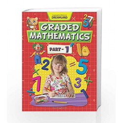 Graded Mathematics - Part 1 by Dreamland Publications Book-9781730125805