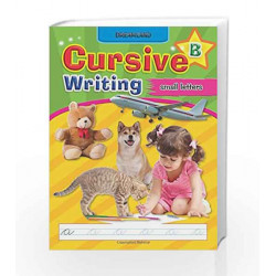 Cursive Writing Book (Small Letters) - Part B by Dreamland Publications Book-9781730127175