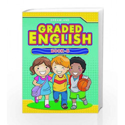Graded English - Part B by Dreamland Publications Book-9781730128301