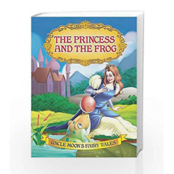 The Princess and the Frog (Uncle Moon\'s Fairy Tales) by Dreamland Publications Book-9781730129032