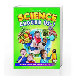 Science Around Us - 1 by Dreamland Publications Book-9781730140358