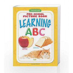 Learning ABC (Pre-School Picture Books) by Dreamland Publications Book-9781730157400