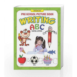 ABC Capital Letters Writing (Pre-School Picture Books) by Dreamland Publications Book-9781730157752