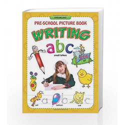 Writing ABC Small Letters  (Pre-School Picture Books) by Dreamland Publications Book-9781730157837