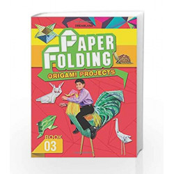 Paper Folding Origami Projects - Book 3 by Dreamland Publications Book-9781730158131