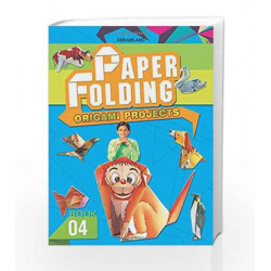 Paper Folding - Part 4 by Dreamland Publications Book-9781730158216