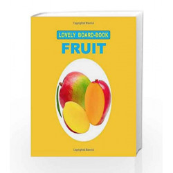 Fruit (Lovely Board Book) by Dreamland Publications Book-9781730165269