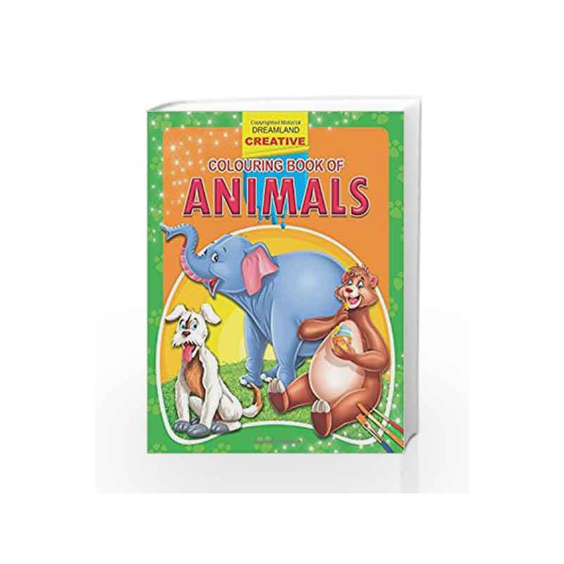 Animals (Creative Colouring Books) by Dreamland Publications Book-9781730166662