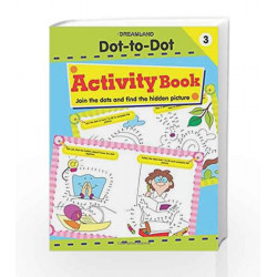 Dot to Dot Activity Book 3 by Dreamland Publications Book-9781730176203