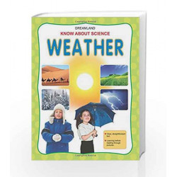 Weather (Know About Science) by Dreamland Publications Book-9781730187582
