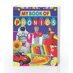 My Book of Phonics (Word Books, Dictionaries & Phonics) by Dreamland Publications Book-9781730188985
