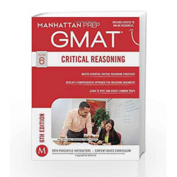 GMAT Critical Reasoning (Manhattan Prep GMAT Strategy Guides) by Manhattan Prep Book-9781941234013