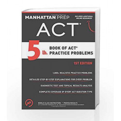 5 Lb. Book of Act Practice Problems by Manhattan Prep Book-9781941234501