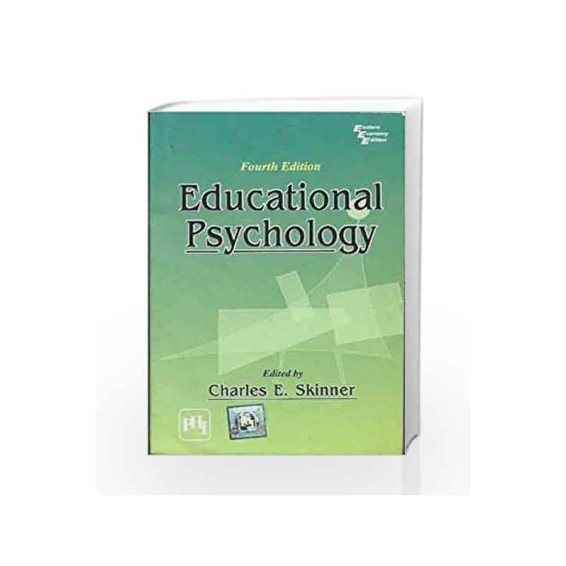 Educational Psychology by Skinner C E-Buy Online Educational Psychology  Book at Best Price in India:Madrasshoppe com