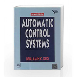Automatic Control Systems by Kuo Book-9788120309685
