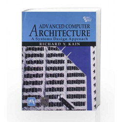 Advanced Computer Architecture: A Systems Design Approach by Kain Book-9788120313774