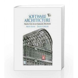 Software Architecture: Pers On Emerging Discipline, 1/E by Garlan David Shaw Mary Book-9788120314702