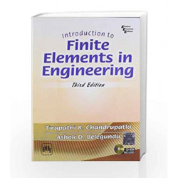 Introduction to Finite Elements in Engineering by Chandrupatla Book-9788120321069