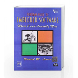 Fundamentals of Embedded Software: Where C and Assembly Meet by Lewis Book-9788120323759
