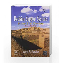 Decision Support Systems: In the 21st Century by Marakas Book-9788120323766
