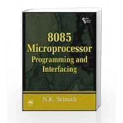 8085 Microprocessor: Programming and Interfacing by Srinath Book-9788120327856