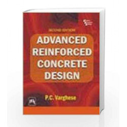 Advanced Reinforced Concrete Design by Varghese Book-9788120327870