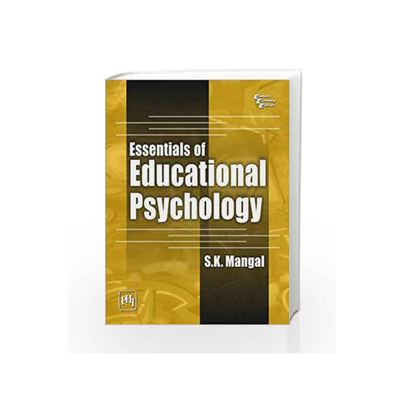 Essentials of Education Psychology by Mangal S K-Buy Online Essentials of  Education Psychology Book at Best Price in India:Madrasshoppe com