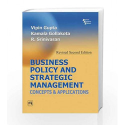 Business Policy and Strategic Management: Concepts and Applications by Gupta Book-9788120332447