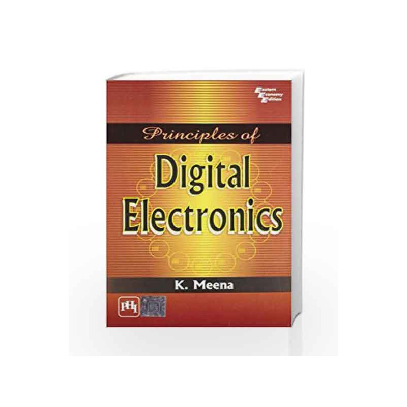 Principles of Digital Electronics by Meena K-Buy Online Principles of  Digital Electronics Book at Best Price in India:Madrasshoppe com