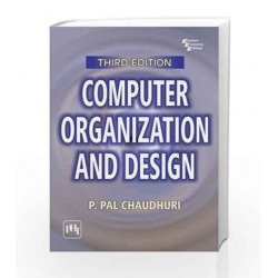 Computer Organization and Design by Chaudhury P. Pal Book-9788120335110