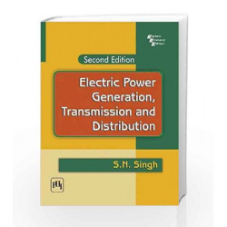 Electric Power Generation: Transmission and Distribution by Singh S.N Book-9788120335608