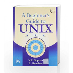 A Beginner\'s Guide to Unix by Gopalan N.P Book-9788120337862